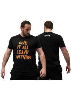 Strength Wear - Give It All - T-Shirt