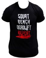 Strength Wear T-Shirt - Squat Bench Deadlift Repeat